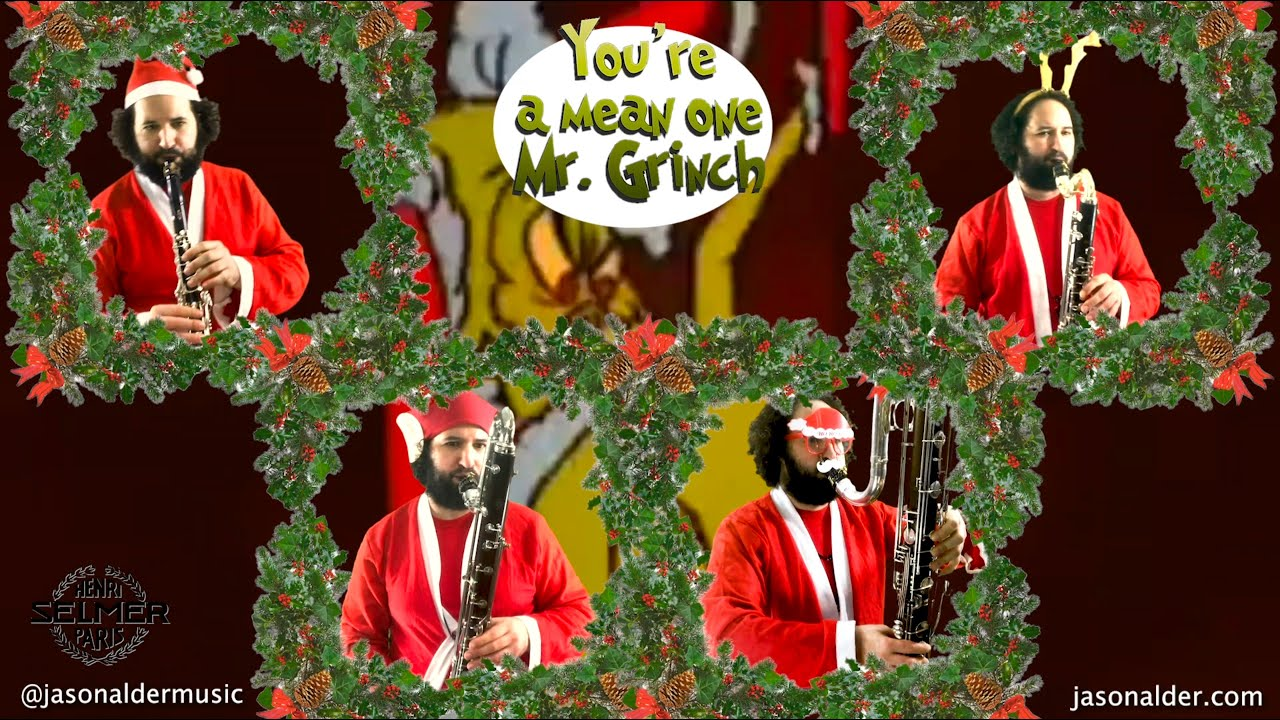 You're a Mean One Mr. Grinch, for low quartet of clarinets (Bb, Bass, Contra-alto, Contrabass)