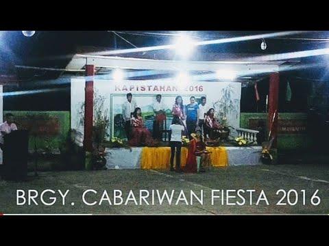 """""""SARAYAW"""" BRGY. CABARIWAN FIESTA 2016"""