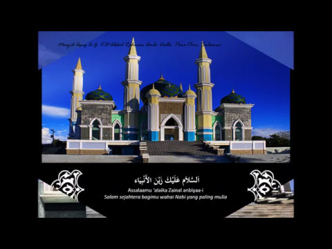 Assalaamu 'alaika Zainal anbiyaa Deni Aden  اَلسَّلاَمُ عَلَيْكَ زَيْنَ الأَنْبِيَاء