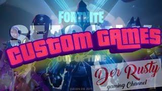 ! Custom Game! mit Coinbot^^- Fortnite Deutsch Live - Use Code: DER-RUSTY