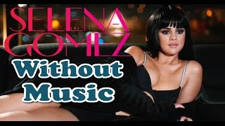Selena Gomez - Hands To Myself - Without Music - SHREDS