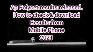 How to download & check AP Polycet results 2021 | Polycet results 2021 | Telugu videos
