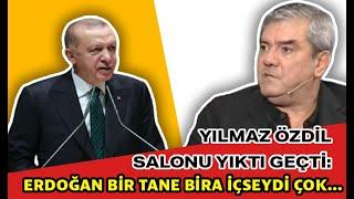 Yılmaz Özdil salonu yıktı geçti: Erdoğan bir tane bira içseydi çok...