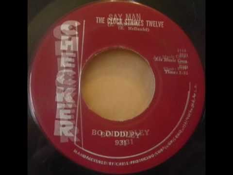 Bo Diddley - The Clock Strikes Twelve (1959)