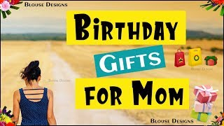 Gift Ideas For Mom Birthday, Birthday Gifts For Mom India, Gifts For Mom, Gifts