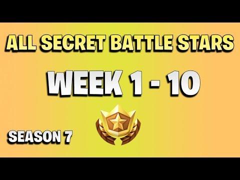ALL Fortnite Season 7 Secret Battle Star Locations Week 1 To 10 - Season 7
