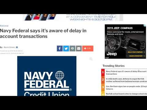 U.S. Banking Issues: Navy Federal States it's Aware of Delay in Account Transactions