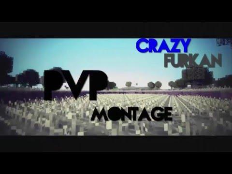 -CrazyFurkan- 2k-Subs ~PvP~Montage~EditBy A.Mertosh