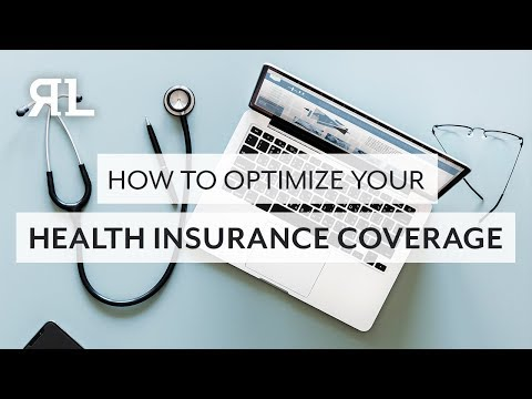 How to Optimize your Health Insurance Coverage