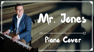 Mr. Jones - Counting Crows (Piano Cover by Jacques)