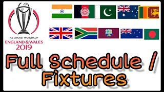 ICC World Cup 2019 Schedule & Time Table | Cricket World Cup full Fixtures England 2019