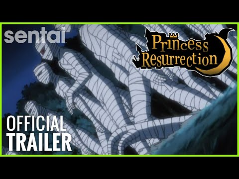 Princess Resurrection Official Trailer
