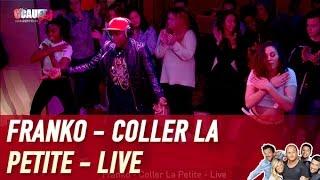 Franko - Coller La Petite - Live - C'Cauet sur NRJ thumbnail