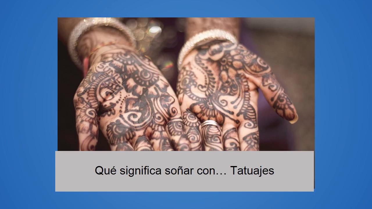 Que Significa Soñar Con Tatuajes qué significa soñar con… tatuajes - youtube