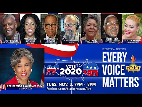 LIVE! TUES. 11.3.20 7PM TO 8PM — HOUR ONE OF NNPA'S HISTORIC ELECTION NIGHT COVERAGE