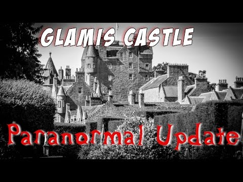 Paranormal Activity In Glamis Castle | Update Video