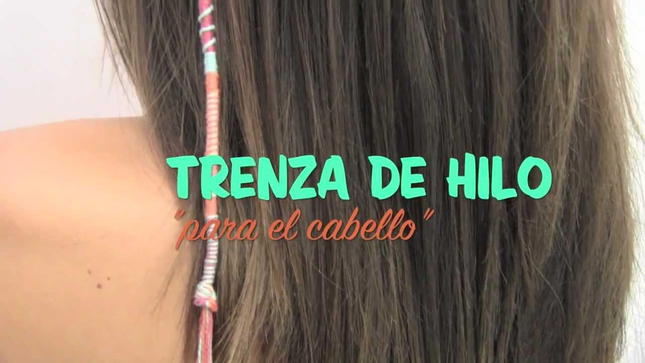 Trenza De Hilo Para El Cabello Youtube