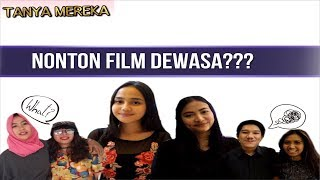 "Download Video Nonton Film ""Dewasa"" ??? - Tanya Mereka #3 MP3 3GP MP4"