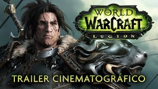World of Warcraft: Legion — Trailer Cinemático