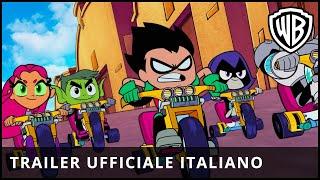 TEEN TITANS GO! IL FILM - Trailer Ufficiale Italiano