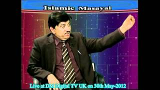 Allama Syed Zamir Akhter Naqvi at DM Digital TV, U.K. (live program on 30th May-2012