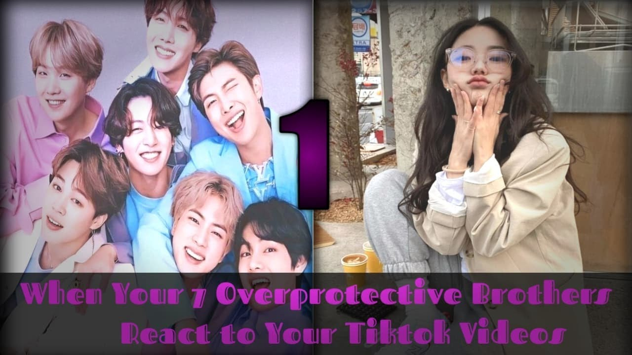 Download BTS FF || WHEN YOU 7 OVERPROTECTIVE BROTHERS REACT TO YOUR TIKTOK VIDEOS||Part 1|| OT7 ff
