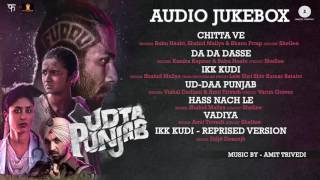 Udta Punjab   Full Movie Album   Audio Jukebox   Amit Trivedi   Shahid Kapoor & Alia Bhatt
