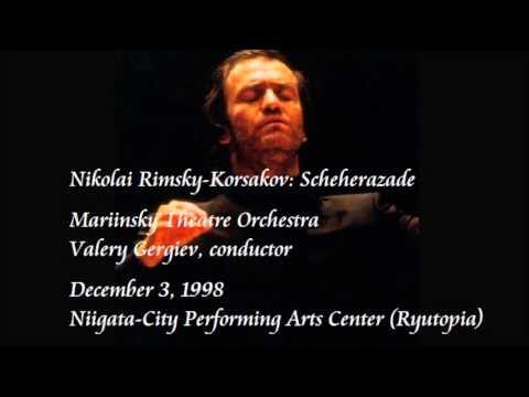 Rimsky-Korsakov: Scheherazade - Gergiev / Mariinsky Theatre Orchestra