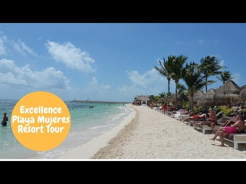 Excellence Playa Mujeres Resort Tour