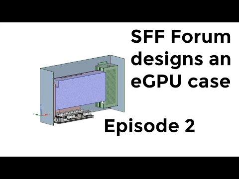 SFF Forum designs an eGPU case - Episode 2 - Sheet metal beginnings!