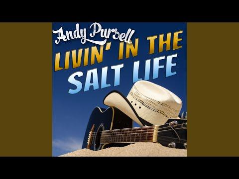 Livin' In The Salt Life