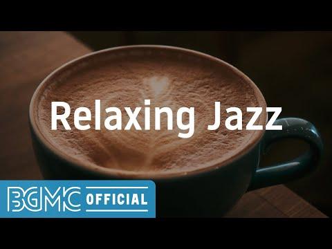 Relaxing Jazz: Relaxing Relaxing Mood Jazz - Instrumental Music for Rest, Unwind, Laze