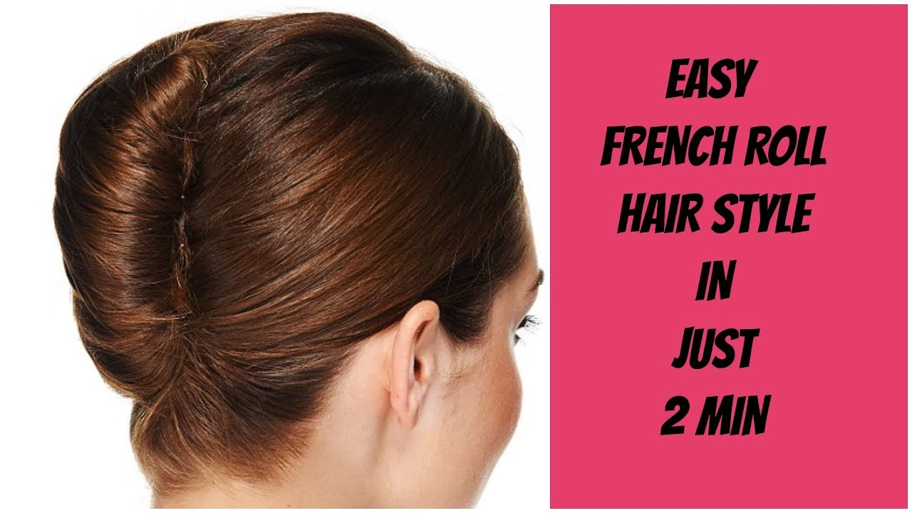 Easy French Roll Hair Style In Just 2 Min Youtube