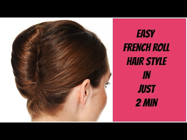 Easy French Roll Hair Style In Just 2 Min Youtubedownloado
