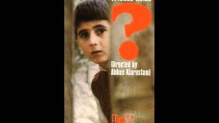 Where is the Friend's Home ? (1987) Khane-ye doust kodjast?- End Credits Music