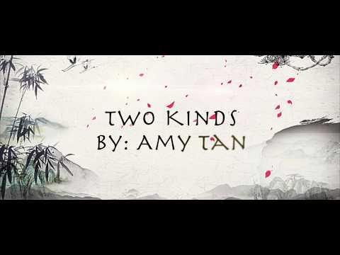 Two Kinds - Amy Tan