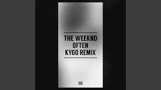 Often (Kygo Remix)