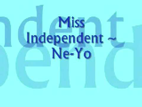 Miss Independent - Ne-Yo With Lyrics