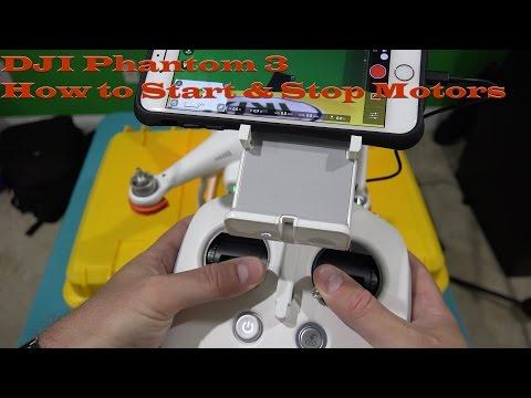 DJI Phantom 3 -  How to Start & Stop Motors in 4K UltraHD