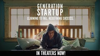 Generation Startup Official Trailer