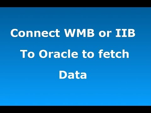WMB Tutorials | Connecting to Database using WMB or IIB