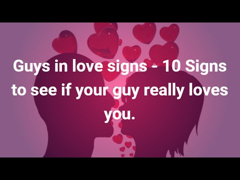 Signs Of Love From A Guy