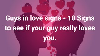 Guys in love signs