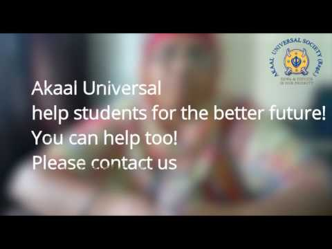 Akaal Universal help  students for the better future! You can help too! Please contact us.