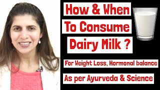 How & When to Drink Milk | All About Milk | Weight Loss, Hormones | Lose weight with Milk | Hindi