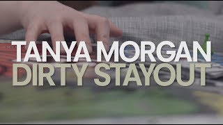 Tanya Morgan - Dirty Stayout ft Afaliah