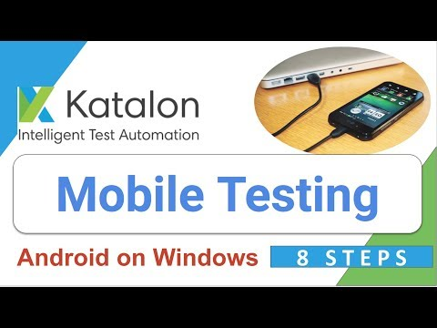 Katalon Studio 20 - How To Do Mobile (android) Testing On Windows With Katalon Studio | 8 STEPS