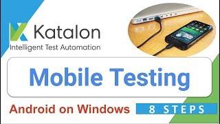 Katalon Studio 20: Introduction to Mobile Testing