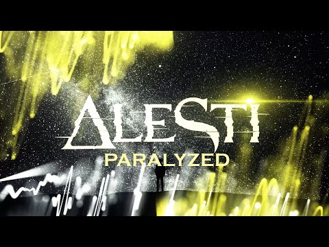 ALESTI - Paralyzed