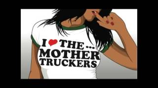 The Mother Truckers - Streets of Atlanta